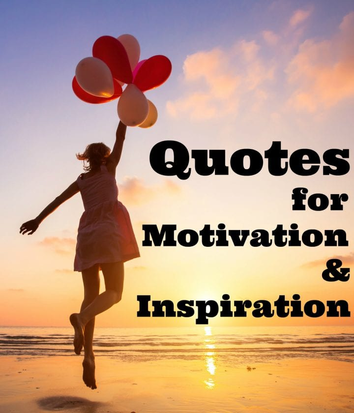 Quotes for Motivation and Inspiration
