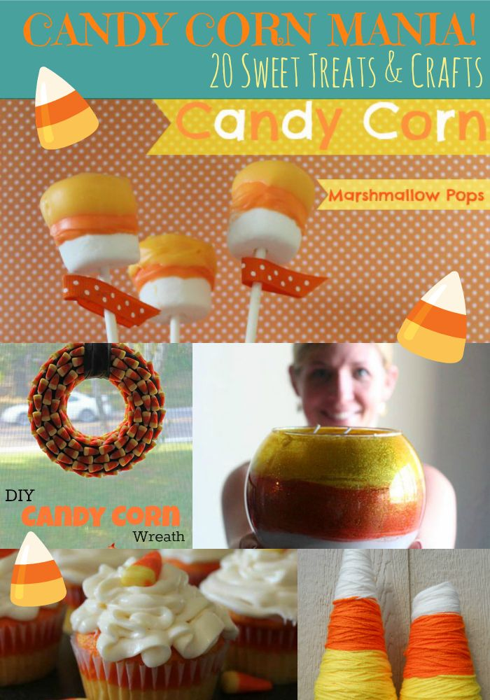 20 Candy Corn Sweet Treats and Crafts