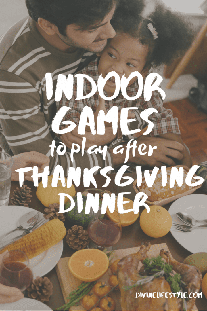 5 Indoor Games to Play After Thanksgiving Dinner
