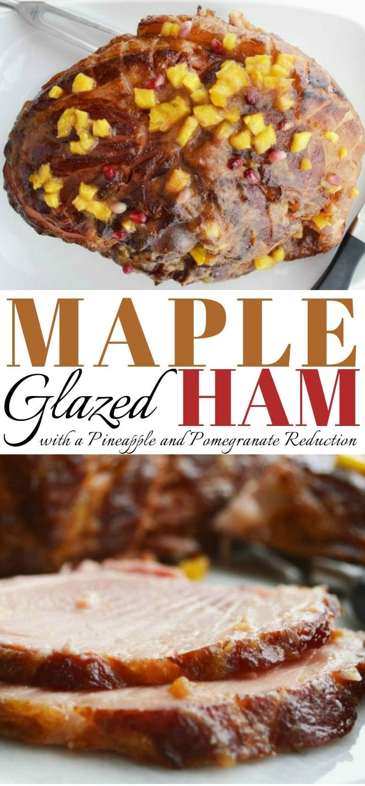 Maple Glazed Pomegranate and Pineapple Ham Recipe