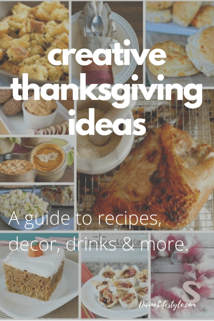 Creative Thanksgiving Ideas