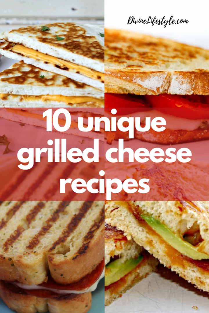 10 Unique Grilled Cheese Recipes