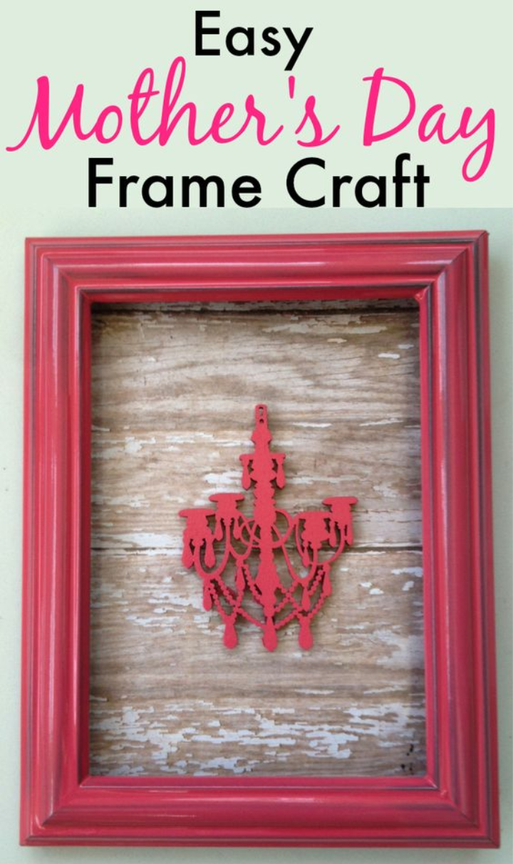 Easy Mother's Day Frame Craft