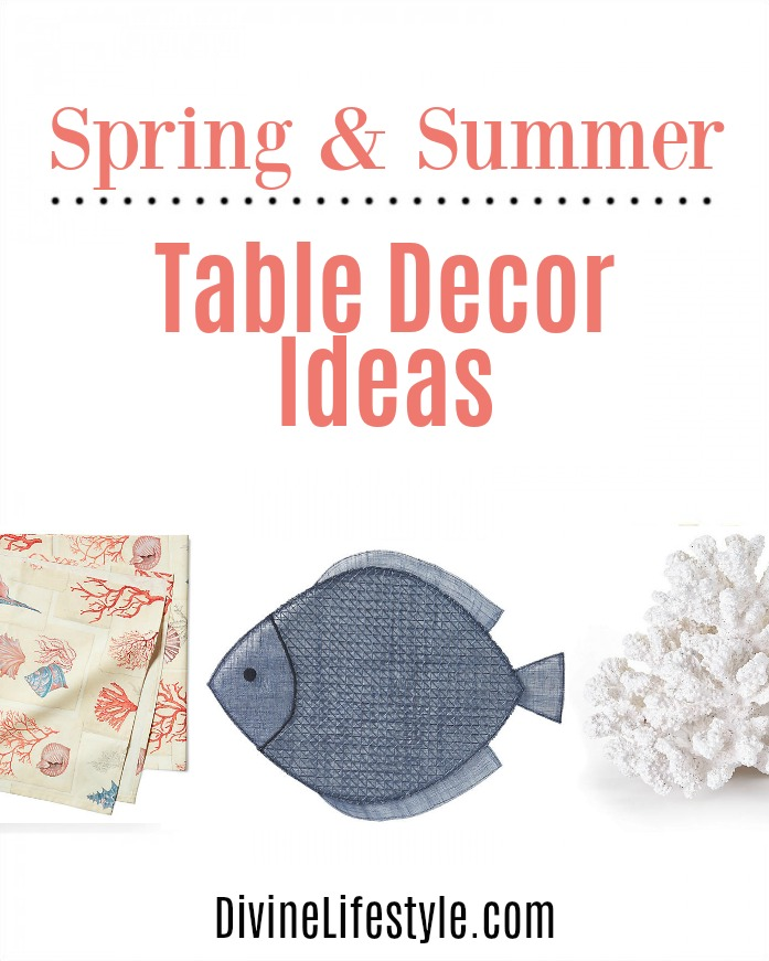Spring and Summer Table Decor Ideas