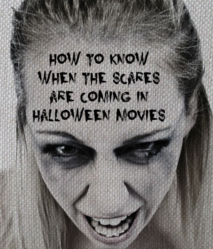 How to Know When the Scares are Coming in Halloween Movies