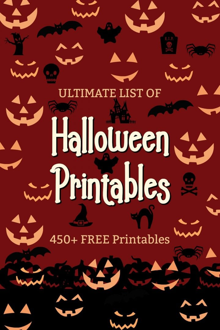 Ultimate List of Halloween Printables 450+