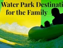 Winter Water Park Destinations for the Family