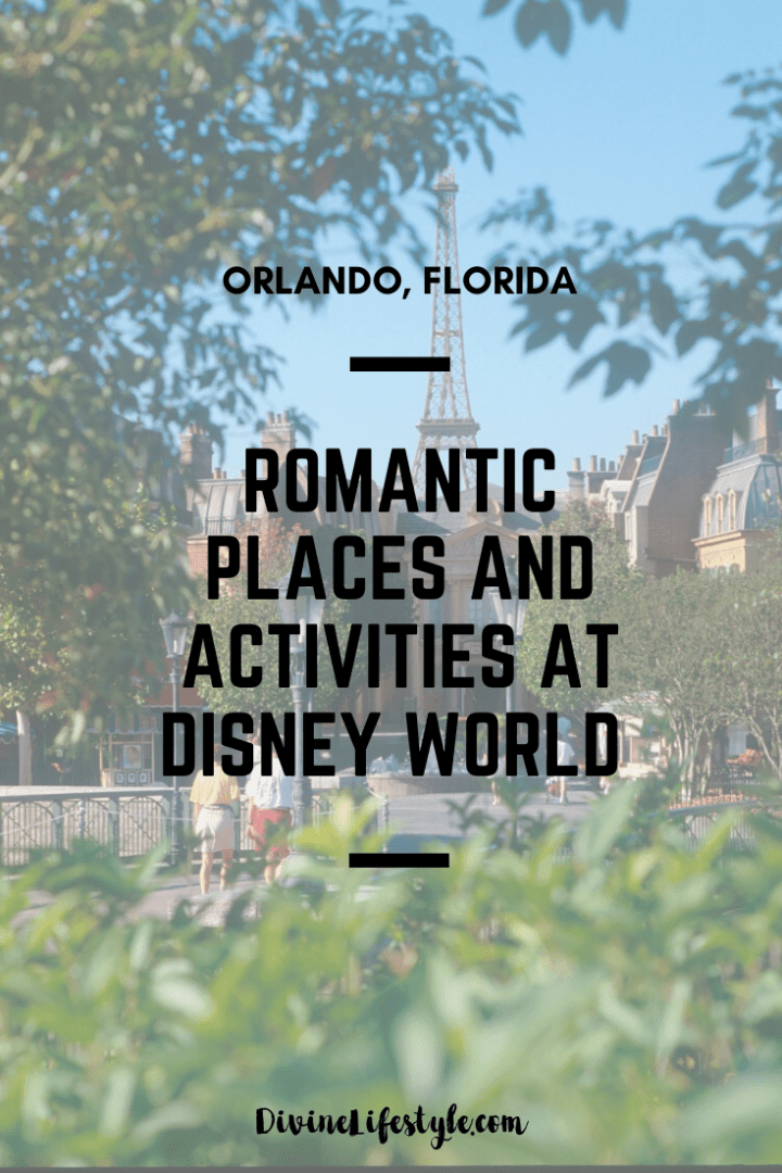 Romantic Places and Activities at Disney World