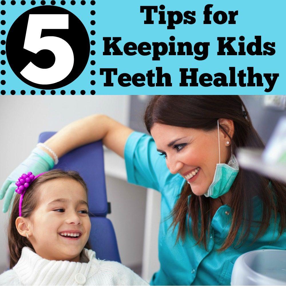5 Tips for Keeping Kid's Teeth Healthy