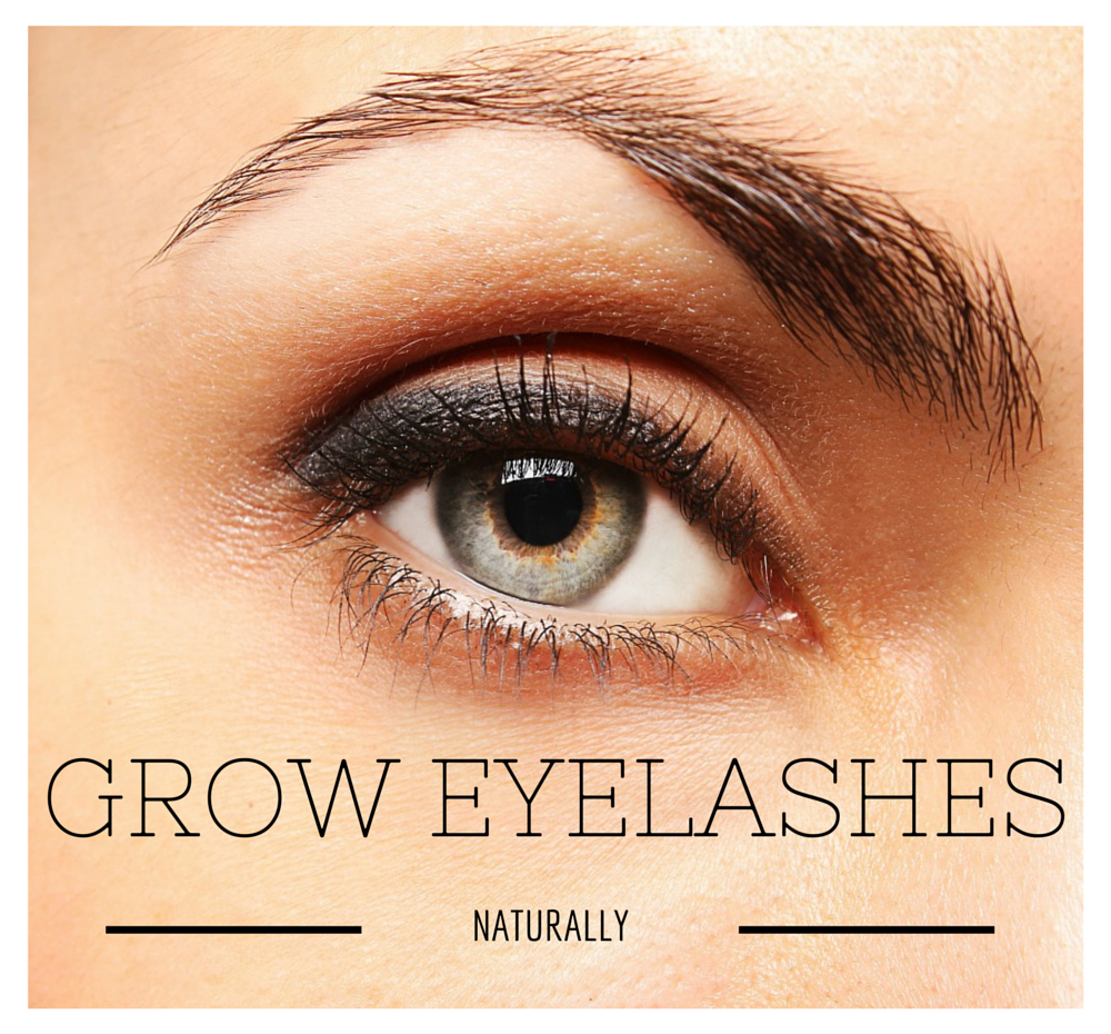 How To Grow Eyelashes Naturally Divine Lifestyle