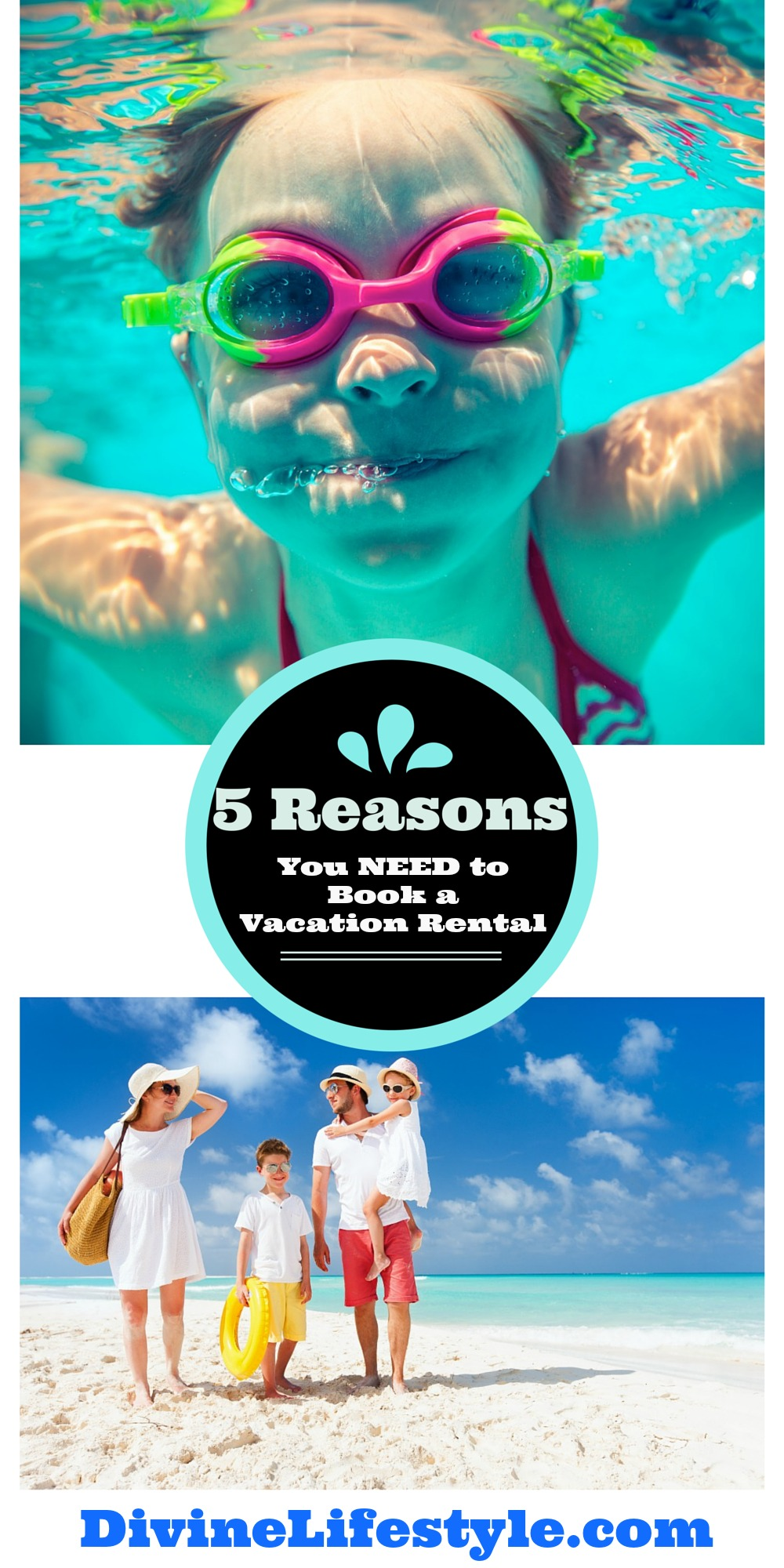 5 Reasons You Need to Book a Vacation Rental