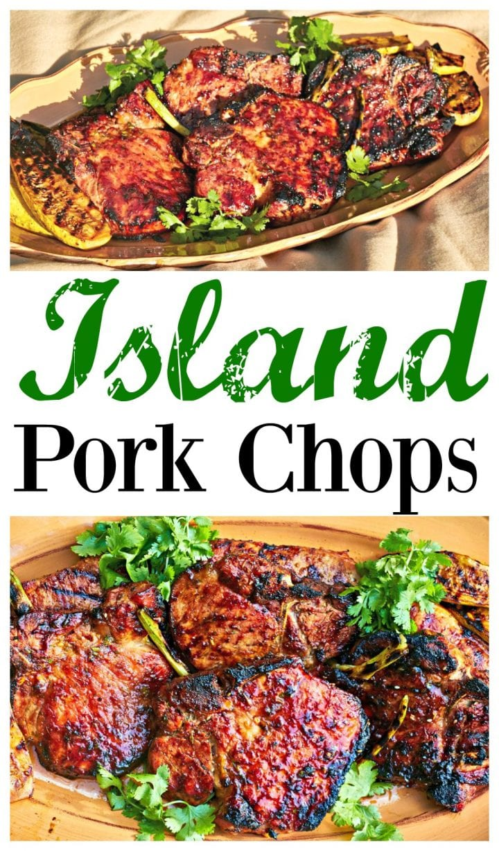 Grilled Island Pork Chops Recipe