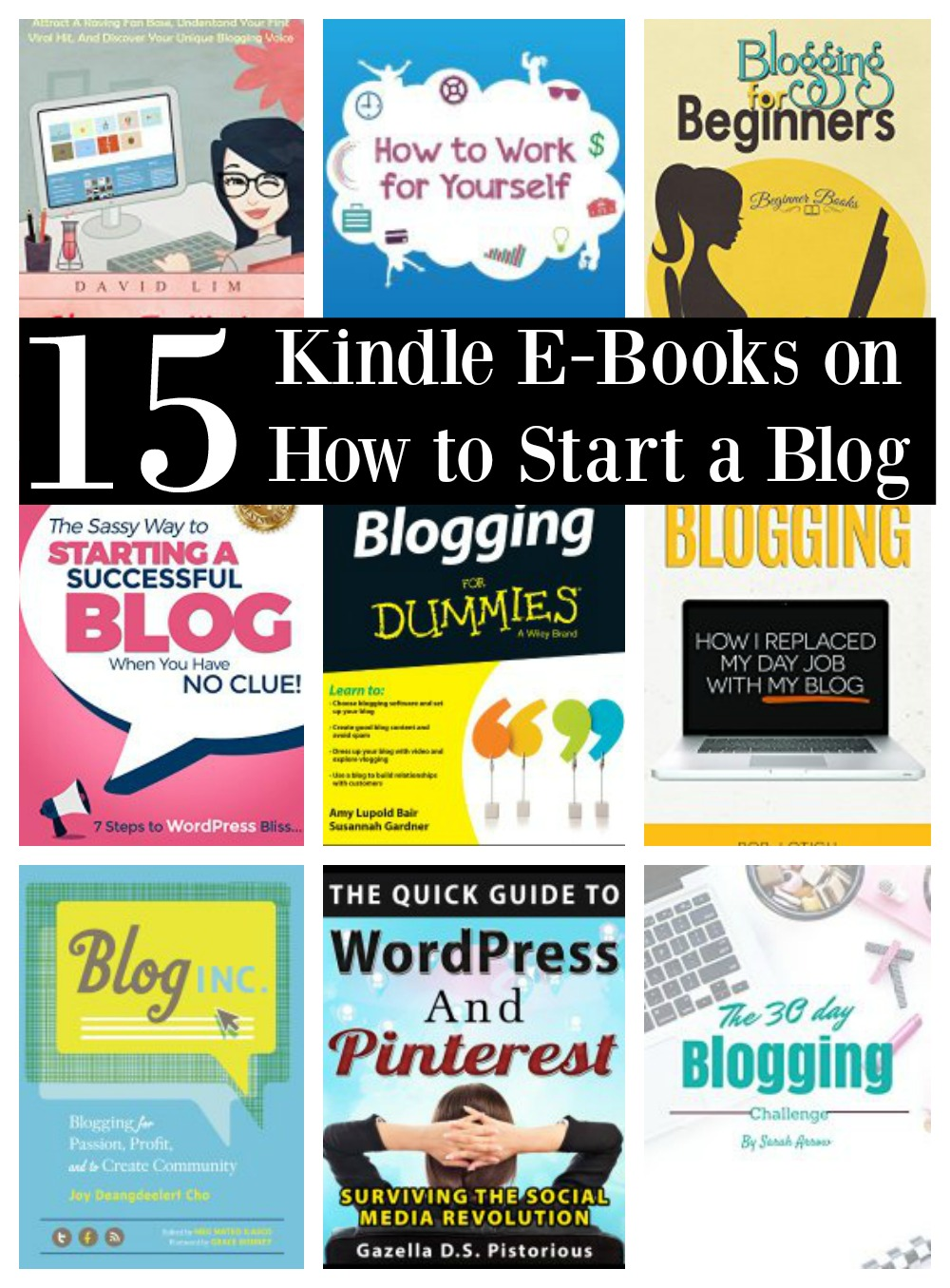 15 Kindle E-Books on How to Start a Blog