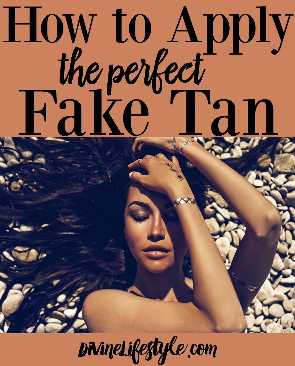 How to Apply a Perfect Fake Tan