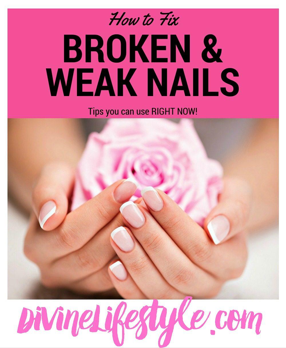 How to Fix Broken or Weak Nails