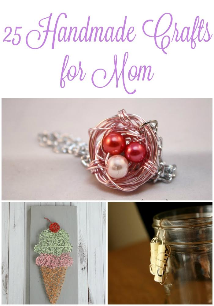 DIY Mother's Day Gifts & Handmade Crafts for Mom