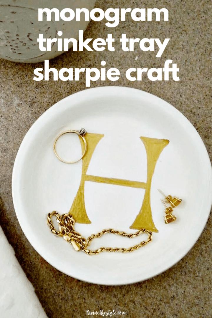 DIY Monogram Trinket Tray Sharpie Craft Project Initial Jewelry Tray