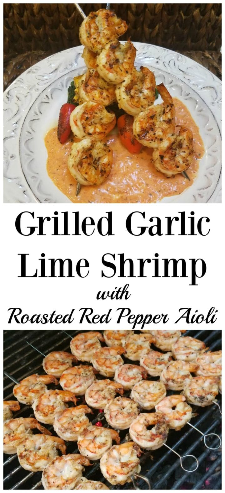 Grilled Garlic Lime Shrimp with Roasted Pepper Aioli Recipe