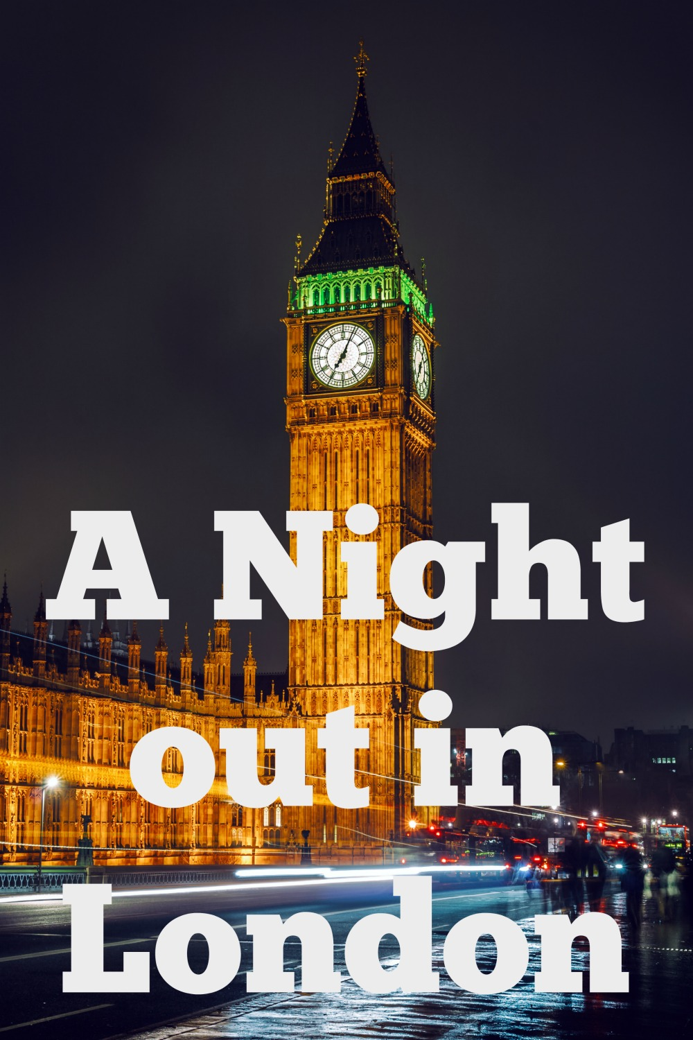 A Night out in London Dining & Music
