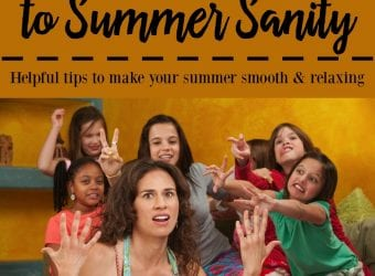 Busy Mom's Guide to Summer Sanity