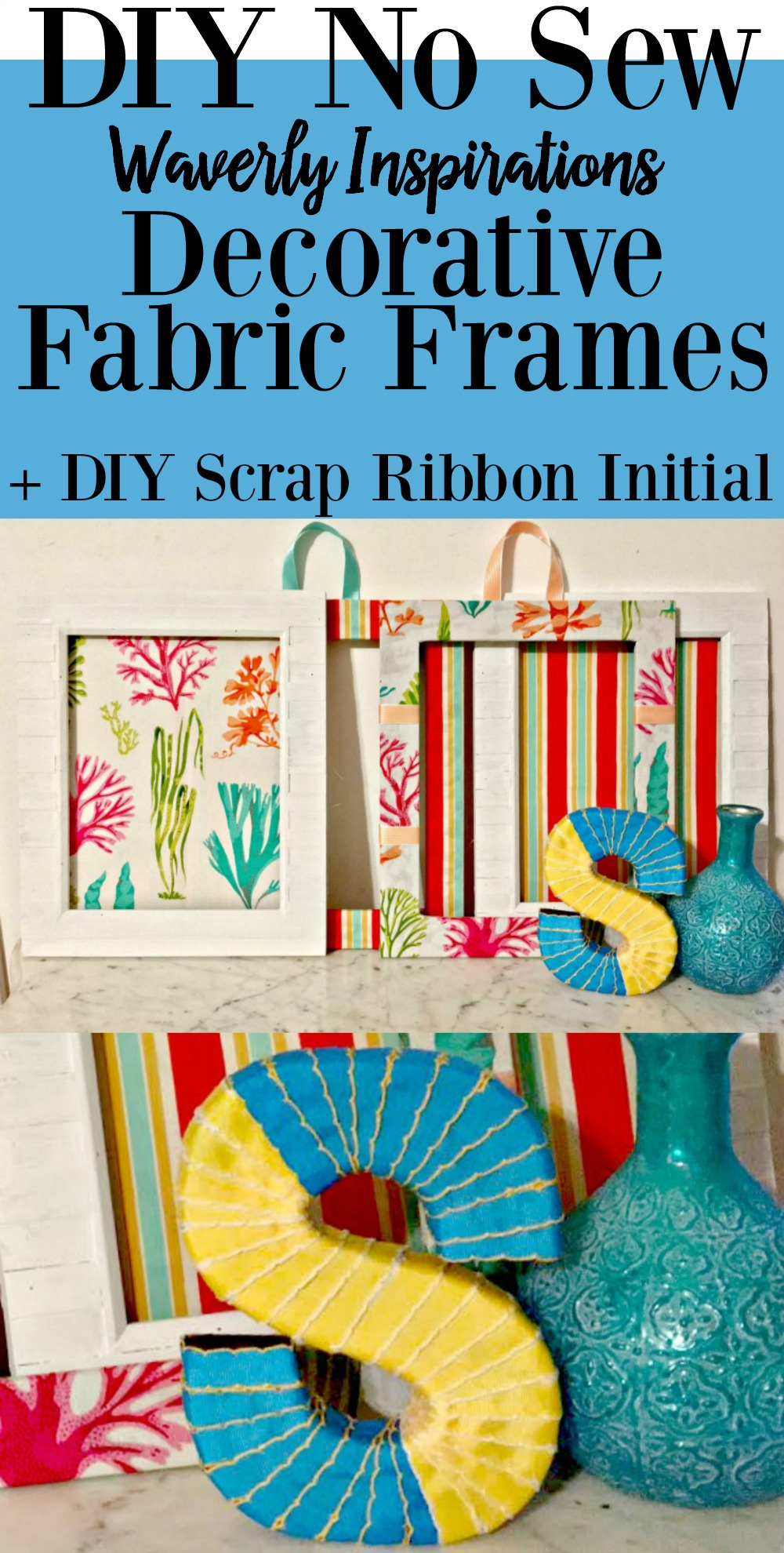 DIY Decorative Fabric Frames