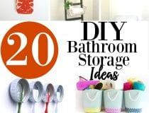 20 DIY Bathroom Storage Ideas