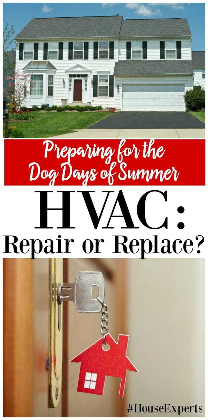 Preparing for the Dog Days of Summer - HVAC Repair or Replace? #HouseExperts
