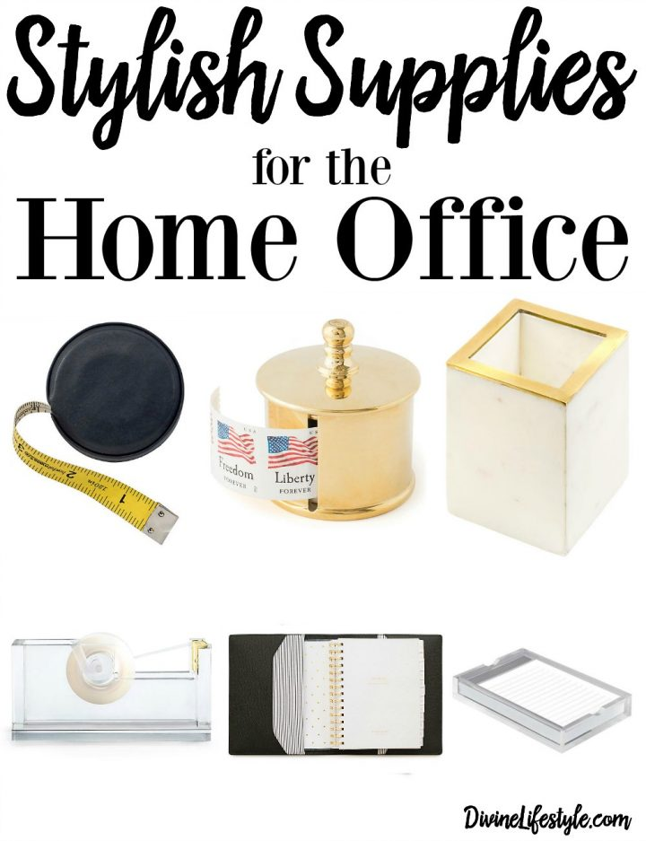 Stylish Supplies for the Home Office