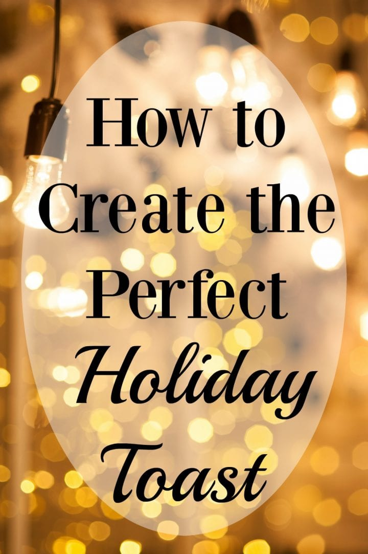 how-to-create-the-perfect-holiday-toast