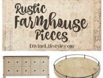 Rustic Farmhouse Pieces