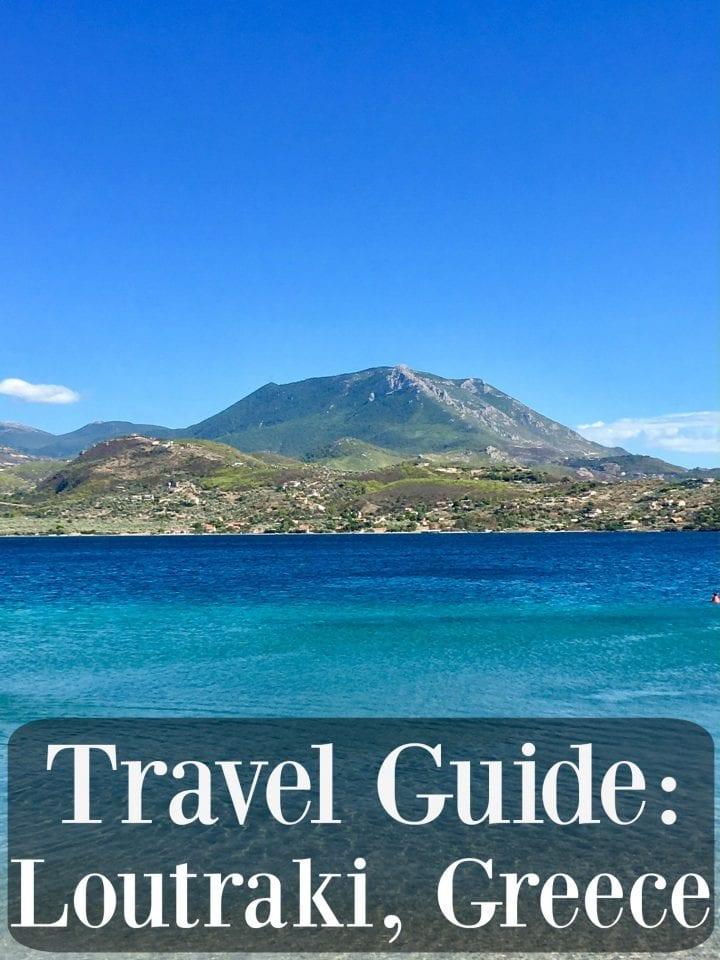 Visiting Loutraki Greece #IFWTWACorinthianRiviera