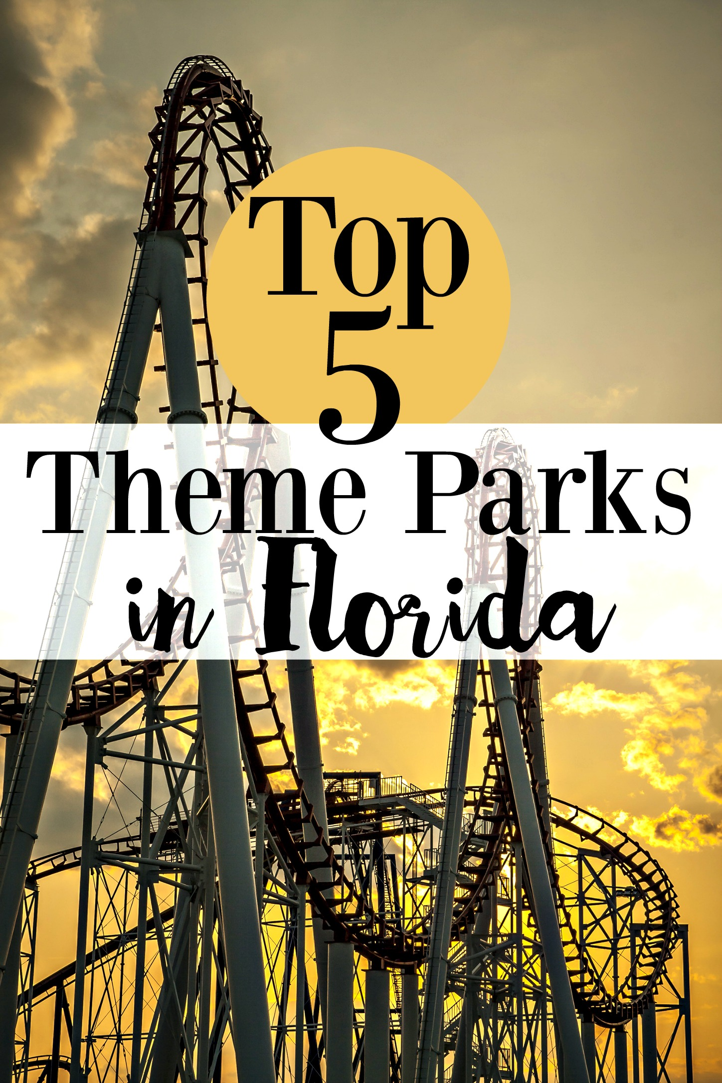 Top 5 Capsule Wardrobe Posts: Top 5 Theme Parks In Florida Family Travel Amusement Parks