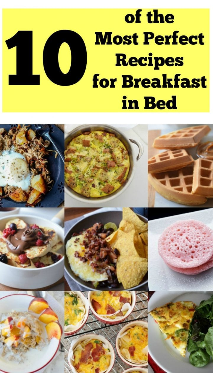 10 Of The Most Perfect Recipes For Breakfast In Bed Food