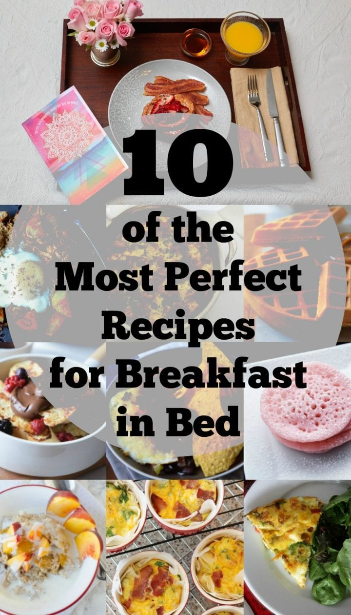 10 of the most perfect recipes for breakfast in bed