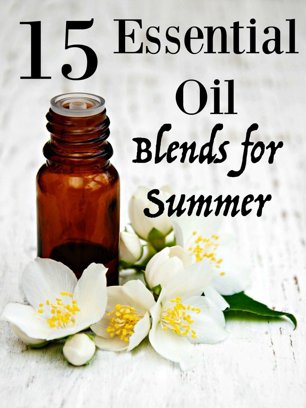 15 Essentials Oil Blends for Summer