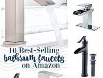10 Best-Selling Bathroom Faucets on Amazon