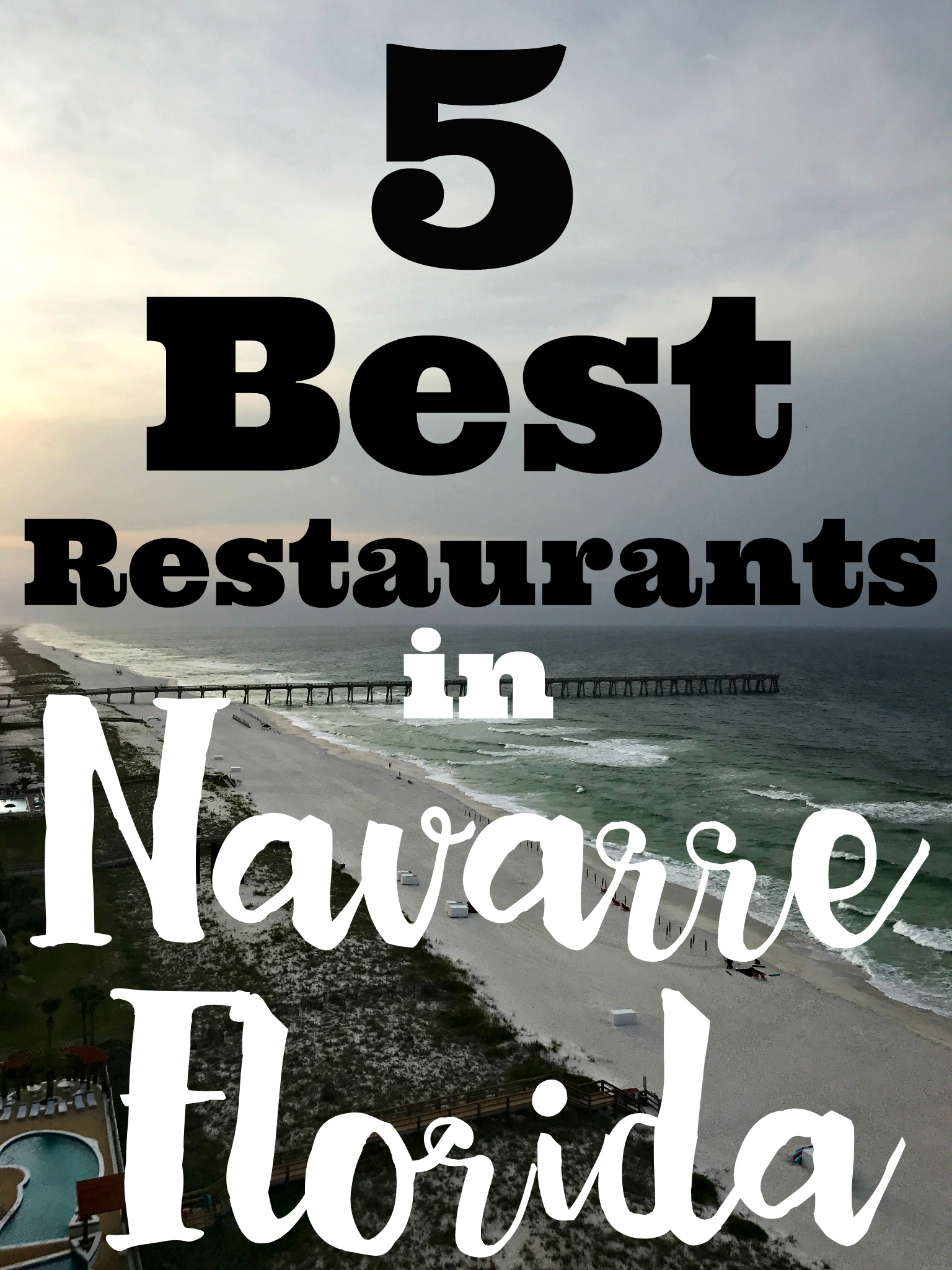 5 Best Restaurants in Navarre Florida