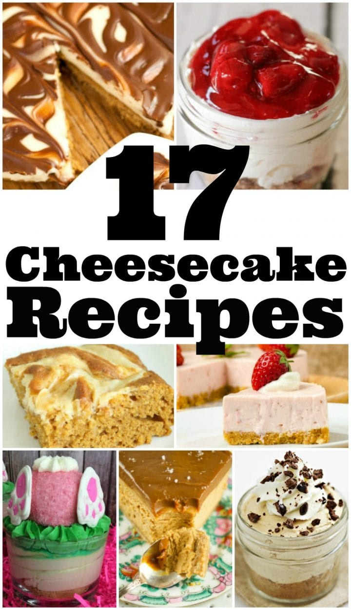 17 Cheesecake Recipes