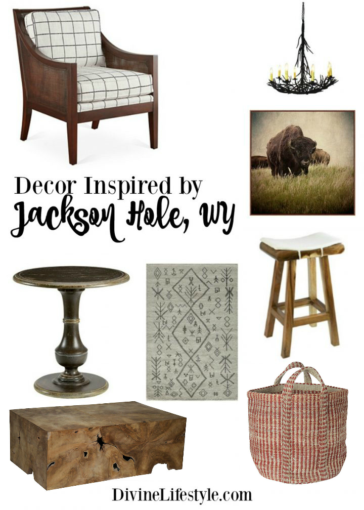 Decor Inspired by Jackson Hole Wyoming