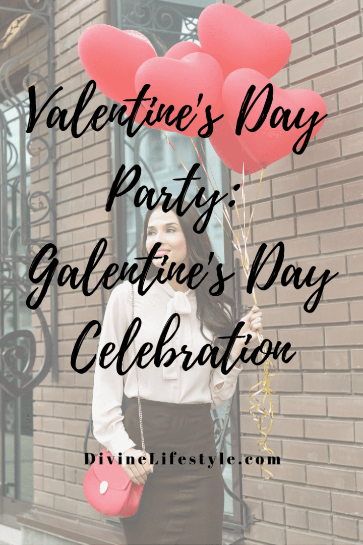 Valentine's Day Party: Galentine's Day Celebration