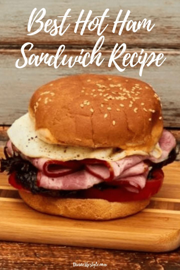 Best Hot Ham Sandwich Recipe