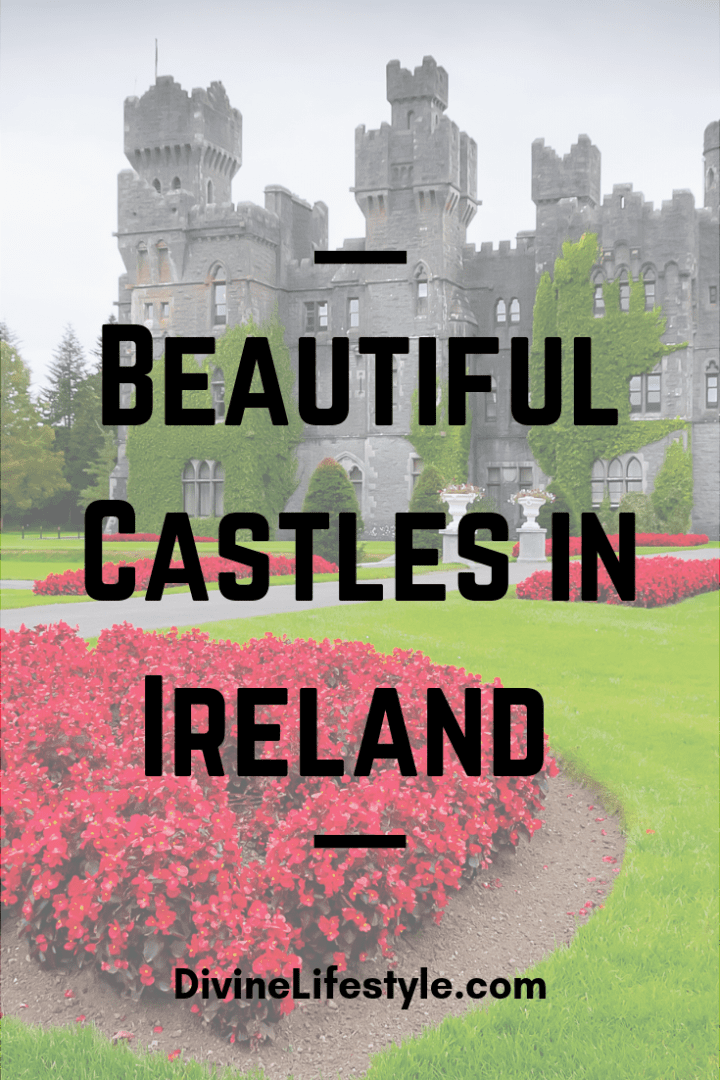 Beautiful Castles in Ireland