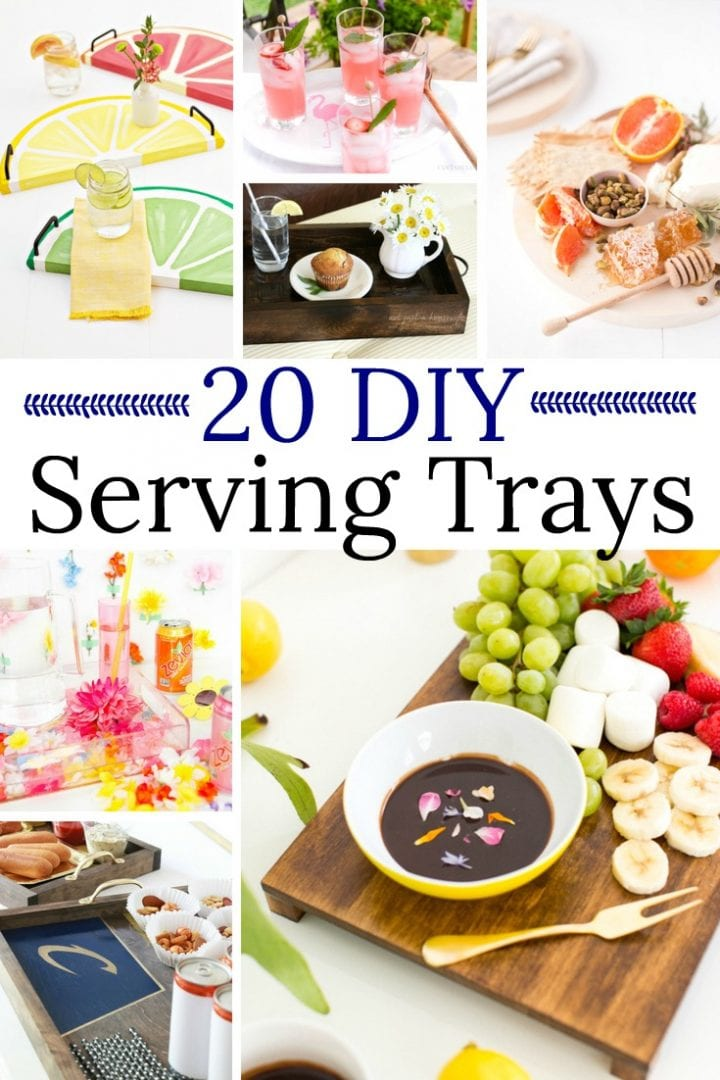 20 DIY Serving Trays