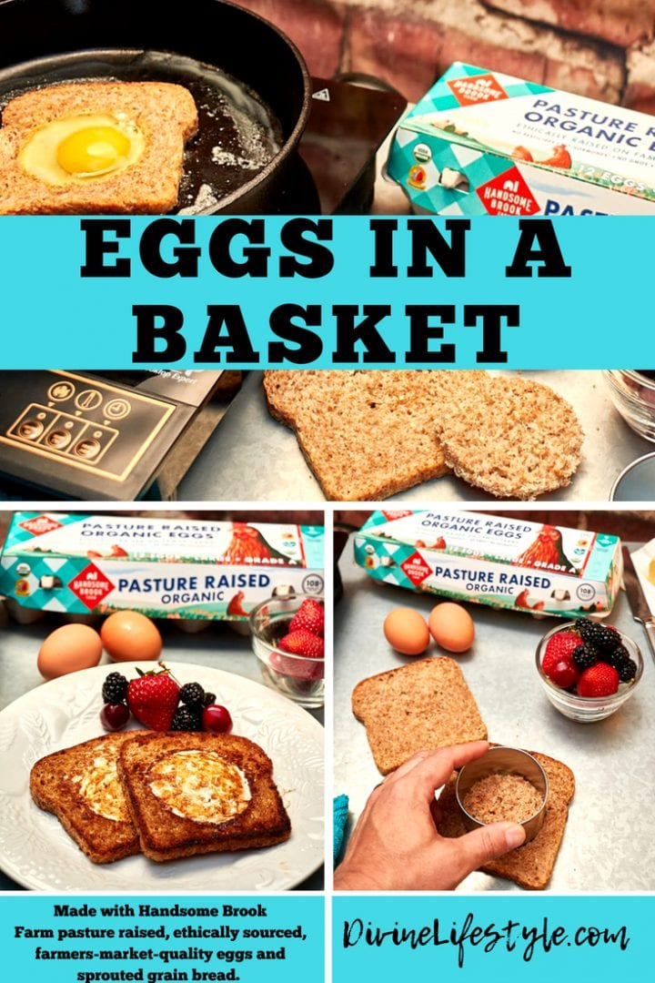 Eggs in a Basket Recipe | Made Healthier with Handsome Brook Farm Eggs and Ezekiel Bread