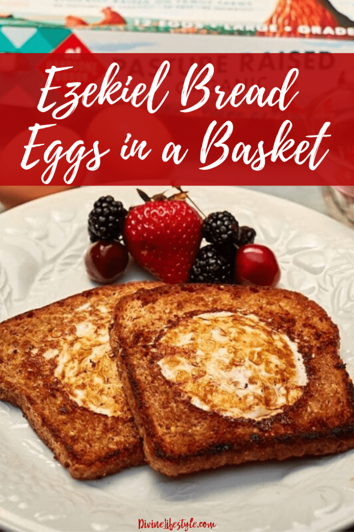 Ezekiel Bread Eggs in a Basket Recipe