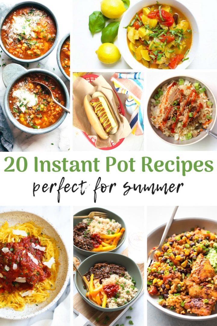 20 Instant Pot Summer Recipes