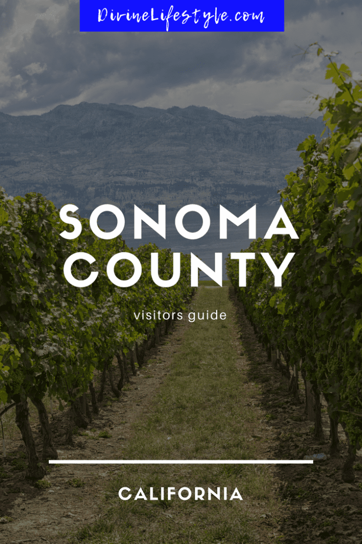 Visitors Guide to Sonoma County California