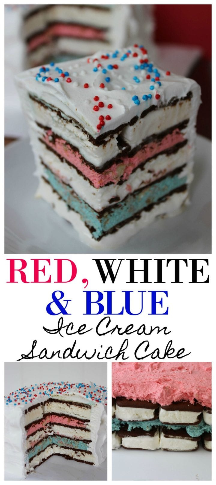 Easy Red White and Blue Ice Cream Sandwich Cake