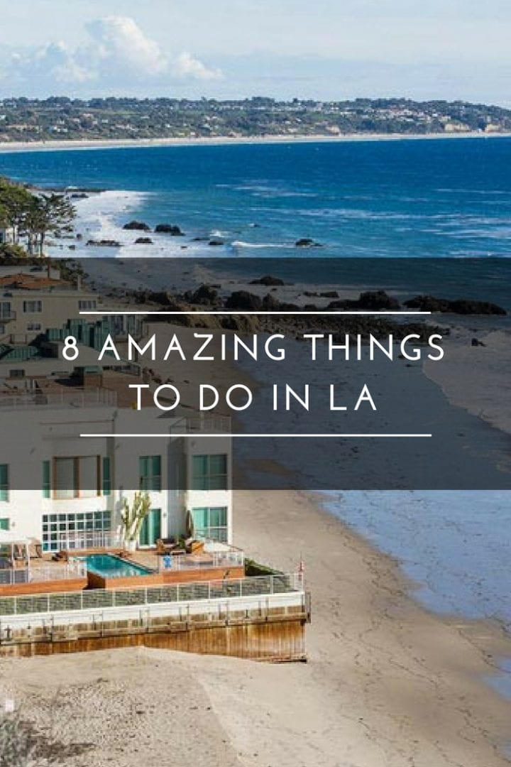 8 Amazing Things to do in LA