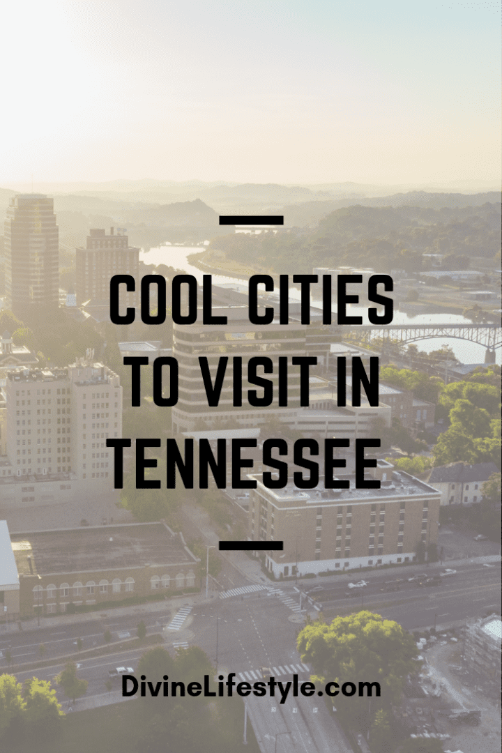 Cool Cities to Visit in Tennessee